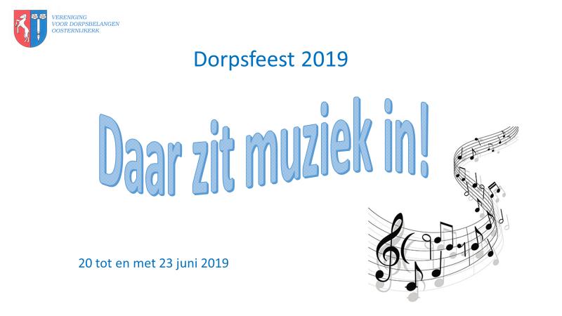 Dorpsfeest 2019 - 20 t/m 23 juni 2019 - Daar zit muziek in!